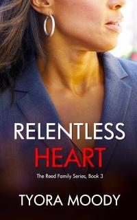 Relentless Heart by Tyora Moody
